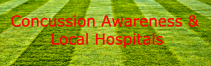 Concussion Awareness and Local Hospitals